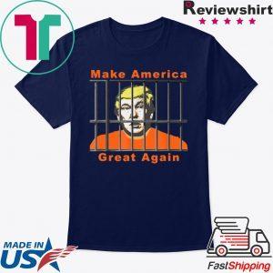 Lock Trump Up Anti Trump Make America Great Tee Shirt
