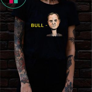 """Bull-Schiff"" Donald Trump Shirt"