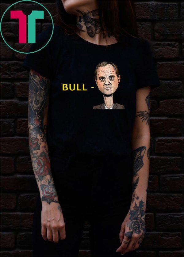 """Bull-Schiff"" Donald Trump Shirt"