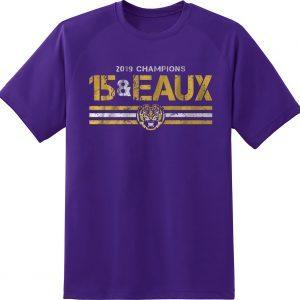 15&Eaux Championship LSU T-Shirt