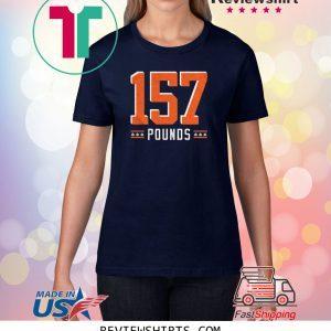 157 Pounds Unisex TShirt