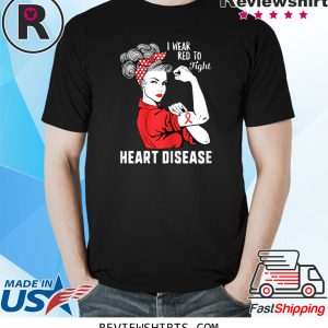 I Wear Red To Fight Heart Disease Awareness CHD Mom Day 2020 TShirt