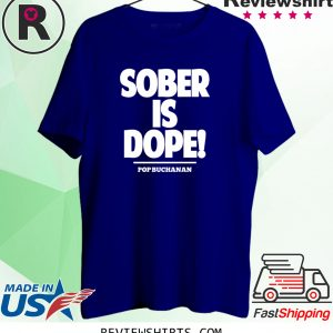 Sober is Dope T-Shirt