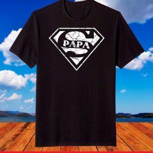 Super Papa Shirt Fun Fathers Day Gifts for Dad T-Shirt