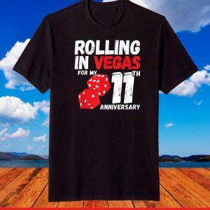 11th Anniversary - Married 11 Years - Vegas Anniversary Trip T-Shirt