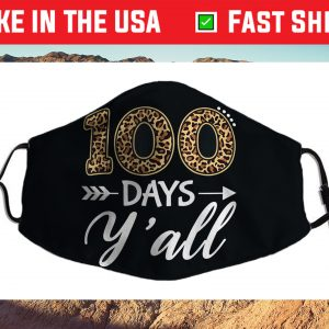 100 Days Y'all Teacher or Student 100th Day of school Us 2021 Face Mask